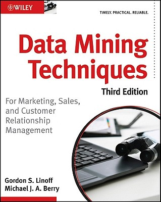 Data Mining Techniques By Berry, Michael J./ Linoff, Gordon S.